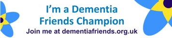 I'm a Dementia Friends Champion