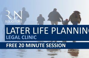 Later Life Planning Legal Clinic